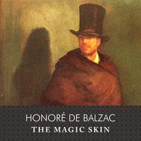 The Magic Skin - Honoré de Balzac