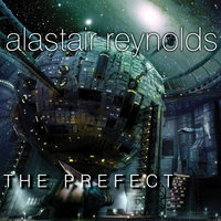 The Prefect - Alastair Reynolds