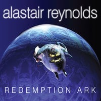 Redemption Ark - Alastair Reynolds