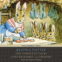The Complete Tales of Peter Rabbit and Friends - Beatrix Potter