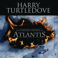 The United States of Atlantis - Harry Turtledove