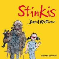 Stinkis - David Walliams,Quentin Blake