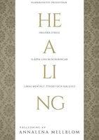 Healing - lenar, renar, läker och frigör ljudbok - Annalena Mellblom