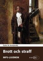 Brott och straff - Fjodor Dostojevskij