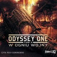 Odyssey One - W ogniu wojny - Evan Currie