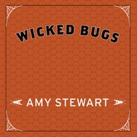 Wicked Bugs: The Louse That Conquered Napoleon' - Amy Stewart