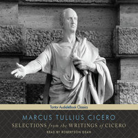 Selections from the Writings of Cicero - Marcus Tullius Cicero