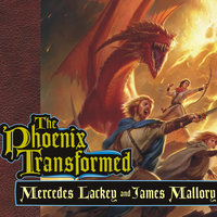 The Phoenix Transformed - James Mallory,Mercedes Lackey