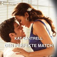 Den perfekte match - Kat Cantrell