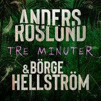 Tre minuter - Roslund & Hellström