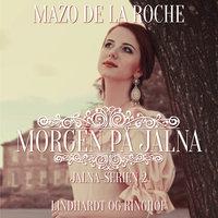 Morgen på Jalna - Mazo de la Roche
