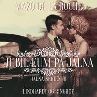 Jubilæum på Jalna - Mazo de la Roche