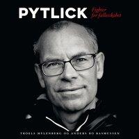 Pytlick - Troels Mylenberg, Anders Bo Rasmussen