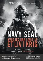 NAVY SEAL - hvad jeg har lært af ET LIV I KRIG - Mark Owen, Kevin Maurer