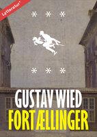 Fortællinger - Gustav Wied