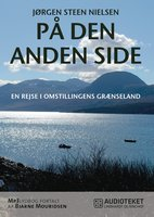 På den anden side - en rejse i omstillingens grænseland - Jørgen Steen Nielsen