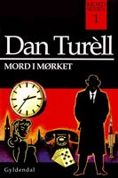 Mord i mørket - Dan Turell