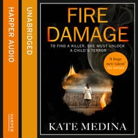 Fire Damage - Kate Medina
