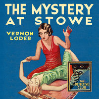 The Mystery at Stowe - Vernon Loder