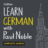 Learn German with Paul Noble – Complete Course - Paul Noble