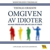 Omgiven av idioter - Thomas Erikson