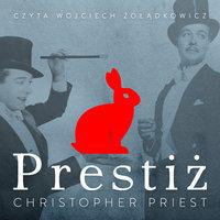 Prestiż - Christopher Priest