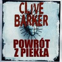 Powrót z piekła - Clive Barker