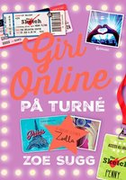 Girl Online 2 - På turné - Zoe Sugg