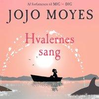 Hvalernes sang - Jojo Moyes