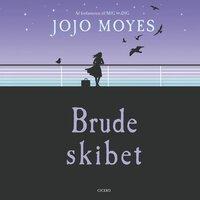 Brudeskibet - Jojo Moyes