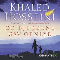 Og bjergene gav genlyd - Khaled Hosseini