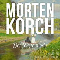 Det første møde - Morten Korch