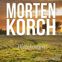 Mosekongen - Morten Korch
