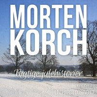Rigtige julehistorier - Morten Korch