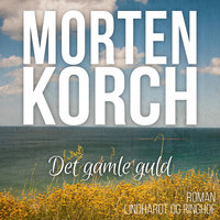 Det gamle guld - Morten Korch
