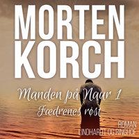 Manden på Naur 1 - Morten Korch