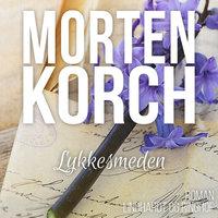 Lykkesmeden - Morten Korch