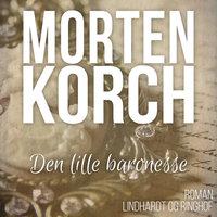 Den lille baronesse - Morten Korch