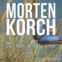 Tæl kun de lyse timer - Morten Korch