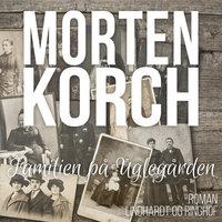 Familien på Uglegården - Morten Korch