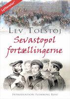 Sevastopol fortællingerne - Lev Tolstoj