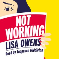 Not Working - Lisa Owens