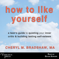 How to Like Yourself - Cheryl M. Bradshaw