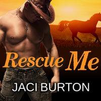 Rescue Me - Jaci Burton