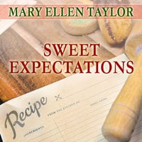 Sweet Expectations - Mary Ellen Taylor