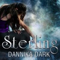 Sterling - Dannika Dark
