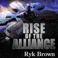 Rise of the Alliance - Ryk Brown