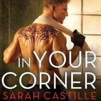 In Your Corner - Sarah Castille