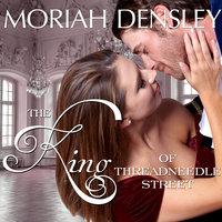 The King of Threadneedle Street - Moriah Densley