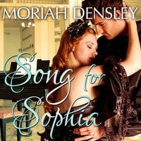 Song for Sophia - Moriah Densley